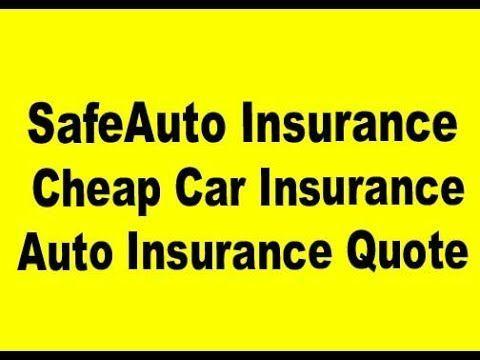 Safeauto Insurance Cheap Car Insurance