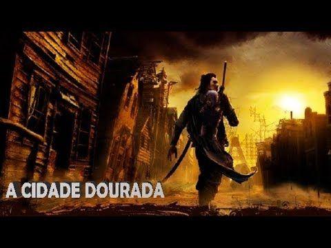 Filme Hd A Cidade Dourada Dublado Filmes Hd Filmes Filme