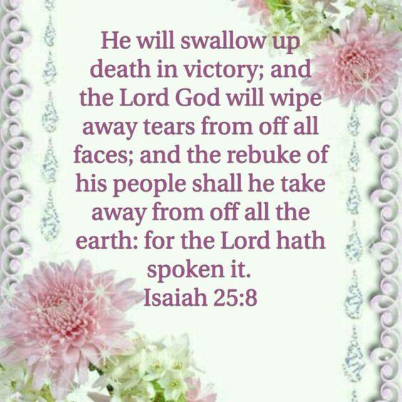 Isaiah 25:8 (KJV):