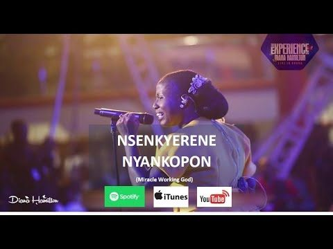 Music Video By Diana Hamilton Performing A Live Version Of Nsenkyerene Nyankopon Off I Believe Album Video In 2020 Praise And Worship Songs Miracles Worship Songs