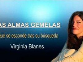 """Conferencia sobre la verdad de """"las almas gemelas"""" por Virginia Blanes."""