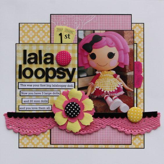 1st LALALOOPSY - Scrapbook.com