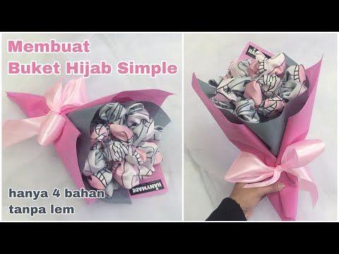 Lagi Viral Buket Bunga Dari Hijab Buat Buket Hijab Sendiri Untuk Hadiah Ke Temanmu Youtube Buket Bunga Bunga Buket