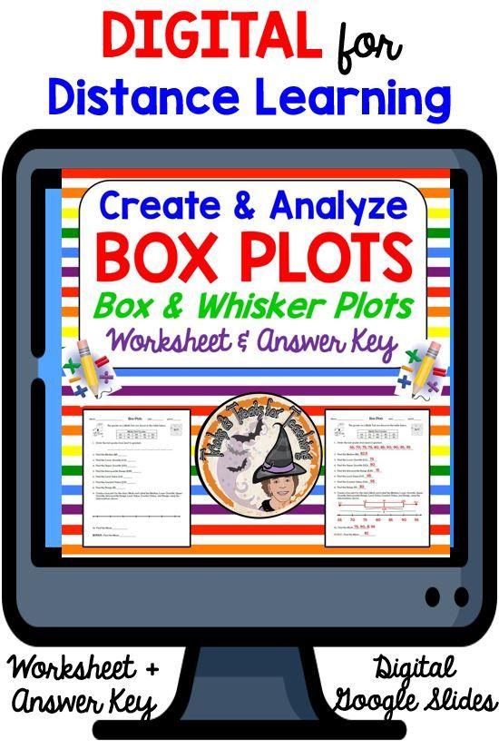 Digital For Distance Learning Box Plots Box Whisker Plots Worksheet Answer Key Learning Worksheets Teaching Math Distance Learning Box and whisker plots worksheets