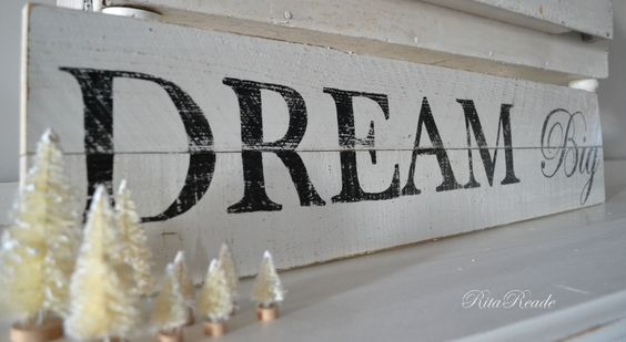 Dream Big  wooden sign