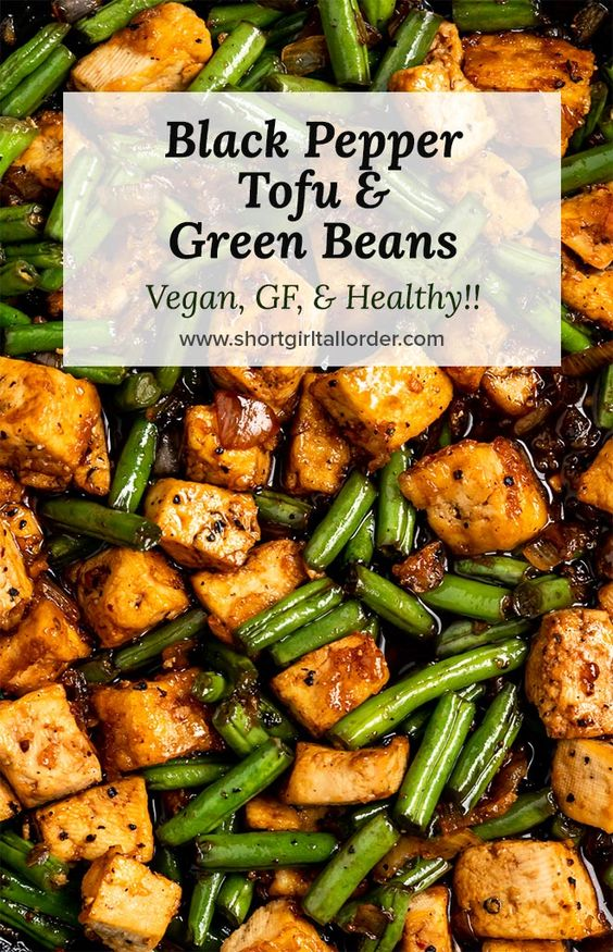 Vegan Black Pepper Tofu & Green Beans