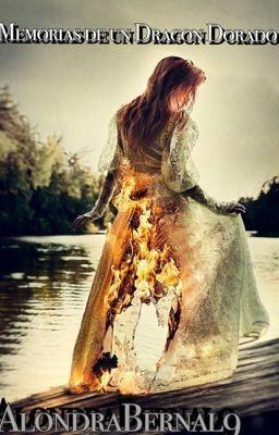 Memorias de un Dragón Dorado [#2 Saga Elementales y Almas]  (en Wattpad) http://my.w.tt/UiNb/7m0cAtq19t #Romance #amwriting #wattpad