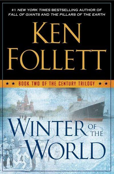Winter Of The World: Book Two of the Century Trilogy: I've been waiting for this one since finishing Fall of Giants in 2010!