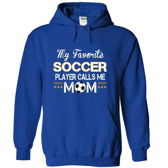Cool Soccer Mom Shirt https://www.sunfrog.com/My-favorite-SOCCER-player-calls-me-mom-4345-RoyalBlue-17998604-Hoodie.html?13363