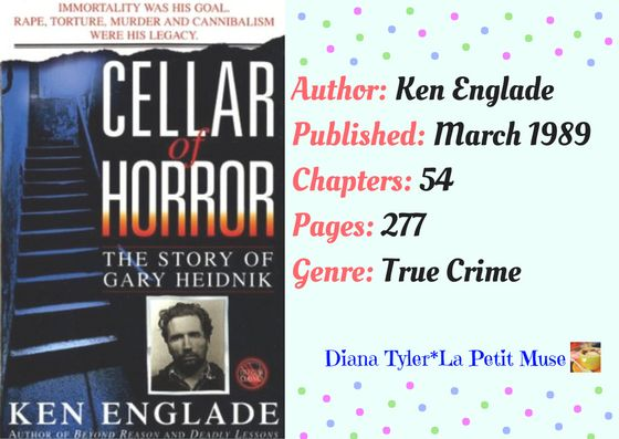 Book #114: Cellar of Horror: The Story of Gary Heidnik