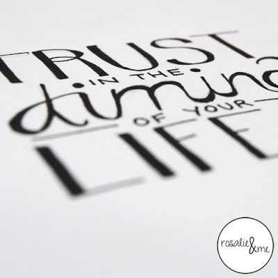 Rosalie&me: SundaySketch #1 // Hand Lettering // Quote // Trust in the Timing of your Life // Zitat // Skizze