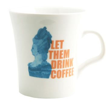Let Them Drink Coffee Mug -$16 available in-store and online relishdecor.com