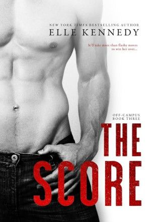 Cover Reveal: The Score (Off-Campus #3) by Elle Kennedy:
