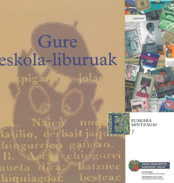 Pauli Dávila Balsera: Gure eskola-liburuak (Eusko Jaurlaritza)