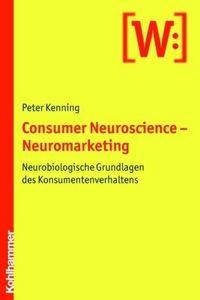 """Das junge Fachgebiet Consumer Neuroscience (""""Neuromarketing"""") verfolgt die Idee, Methoden und Erkenntnisse der Neurowissenschaften im Marketing einzusetzen und damit die traditionelle Konsumentenverhaltens- und Werbewirkungsforschung zu ergänzen. Das geplante Lehrbuch stellt die Disziplin, ihre Möglichkeiten und Grenzen sowie die verwendeten Methoden einführend dar. ISBN 978-3-17-020727-1"""
