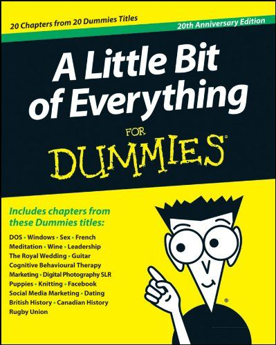 Free Kindle Book For A Limited Time : A Little Bit of Everything For Dummies - Twenty years ago the very first For Dummies book, DOS For Dummies, was published. From that first printing of that first book came a series unlike anything in the publishing world, one that is global in both geography - we have been published worldwide in some 30 languages - and in coverage. No single volume can hope to summarize what thousands of titles have meant to millions of readers over the years, and we…