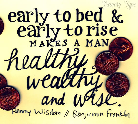 early to bed early to rise explaination They explained they were testing the benjamin franklin hypothesis that early to  bed and early to rise makes a man healthy, wealthy, and wise.