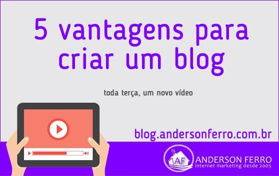05 Vantagens para Criar um Blog