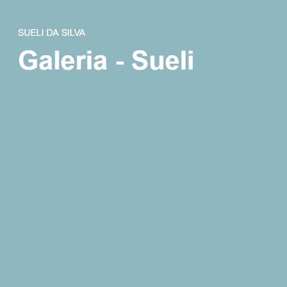 Galeria - Sueli