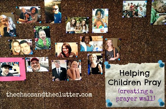 Helping Children Pray by Creating a Prayer Wall - The Chaos and the Clutter