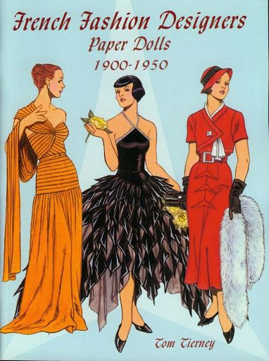French Fashion Designers 1900-1950 Paper Dolls (Tom Tierney) - Yakira Chandrani - Веб-альбомы Picasa