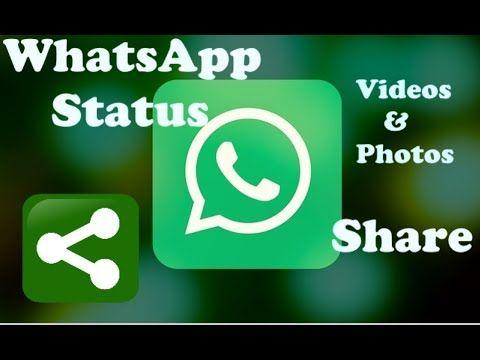 How To Share Whatsapp Status Video How To Share Whatsapp