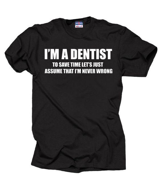 I Am A Dentist T-Shirt Gift For Dentist MBA by TshirtsUniversity