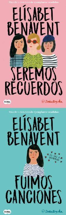 Bilogía Fuimos canciones, Elísabet Benavent