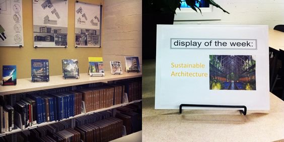 Display theme of the week: Sustainable Architecture!