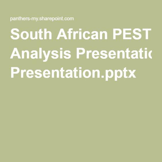 South African PEST Analysis Presentationpptx South Africa - pest analysis