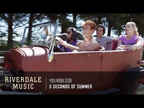 5 Seconds Of Summer Youngblood Riverdale 3x01 Music Hd