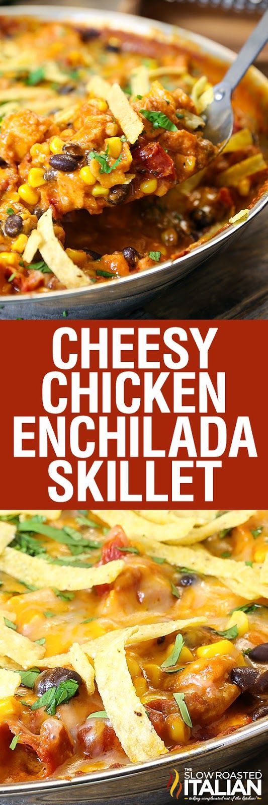 Cheesy Chicken Enchilada Skillet has everything you love about your ...