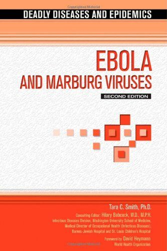 Ebola and Marburg Virus (Deadly Diseases and Epidemics)