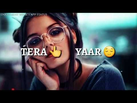 Mera Tu Hi Hai Bas Yaara Tere Yaar Bathere Ne Mera Tu Hai Bas Yaara Whatsapp Status Video Youtube New Whatsapp Video Download Song Status Music Download