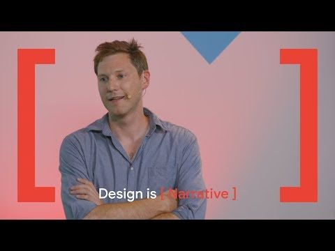 Design Is Narrative Behind Every Good Design Is A Story Youtube Narrator Cool Designs Design Thinking
