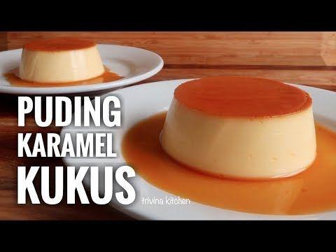Puding Karamel Kukus Simple Mudah Custard Caramel Pudding Recipe Trivina Kitchen Youtube Puding Karamel Puding Makanan