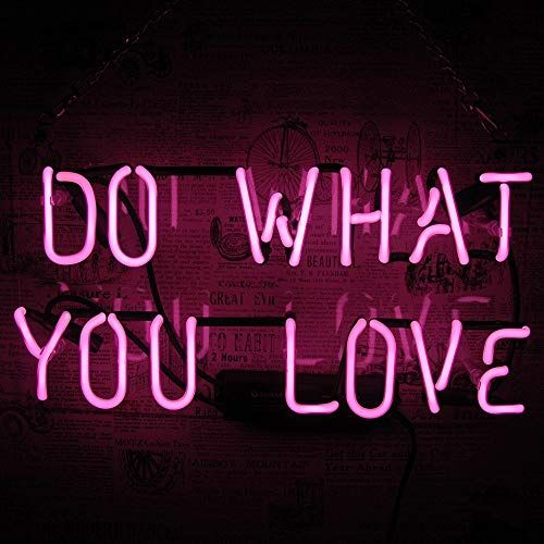 DO WHAT YOU LOVE Real Glass Neon Sign Beer Bar Pub Store Home Room Party Light