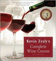Kevin Zraly's Complete Wine Course  by Kevin Zraly. Today Only 50% off at Barnes & Noble $13.97