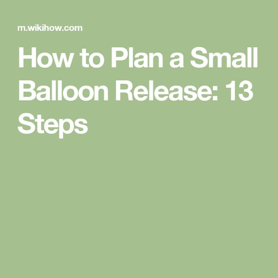 How to Plan a Small Balloon Release: 13 Steps