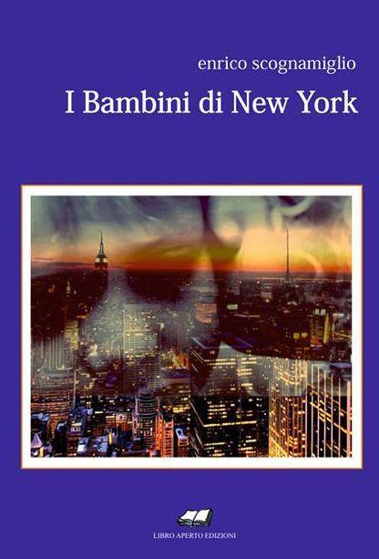 """Acquistando """"I bambini di New York"""" di Enrico Scognamiglio a soli 13,00 € potrai anche scegliere un libro in regalo tra quelli indicati nell'immagine della promozione!"""