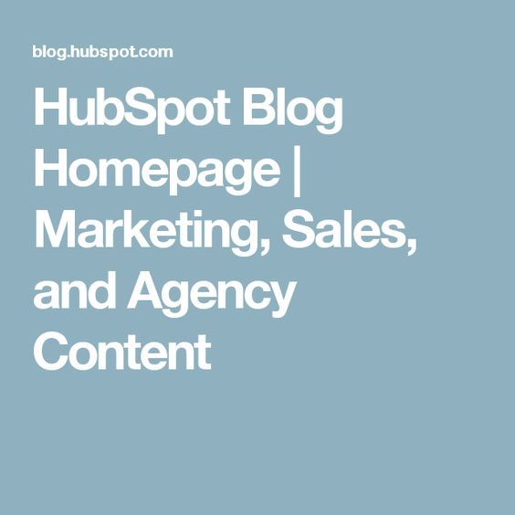 HubSpot Blog Homepage | Marketing, Sales, and Agency Content