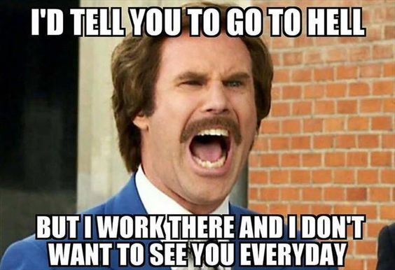 The Funniest Memes Of The Day That Are Absolutely Hilarious 26 Pics Awed Owl Work Humor Work Memes Workplace Humor