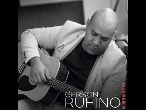 Gerson Rufino Voce Nao Vai Morrer Lancamento 2018 Youtube