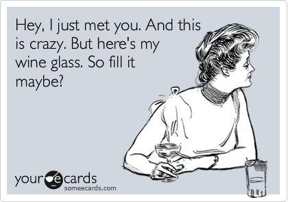 hahaha: Wine Humor, Favorite Bahaha, My Life, Funny Stuff, Awesome Wine, So Funny, Song Lyrics, Make Me Smile, Heheh Yesss