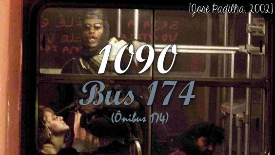 Bus 174 [José Padilha, 2002]