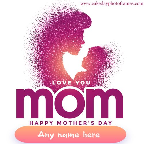 Happy Mothers Day 2020 Wishes Card With Name Edit Happy Mothers Day Happy Mothers Day Wishes