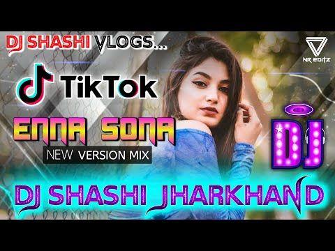 New Version ✔️ Kinna Sona Tujhe Dj Remix 💘 Tik Tok Famous Electro Mix 💔 Dj  Shashi Jharkhand - YouTube in 2020 | New dj song, Dj remix, Mixing dj