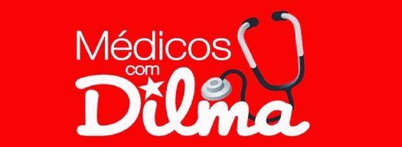 Médicos assinam manifesto em favor de Dilma Rousseff - PlantaoBrasil.com.br