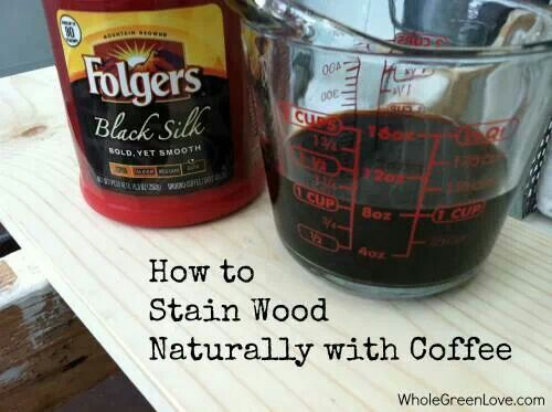 Stain wood with coffee