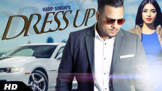 DRESS UP | HARP SINGH | Latest Punjabi Songs 2016 | Immense Music